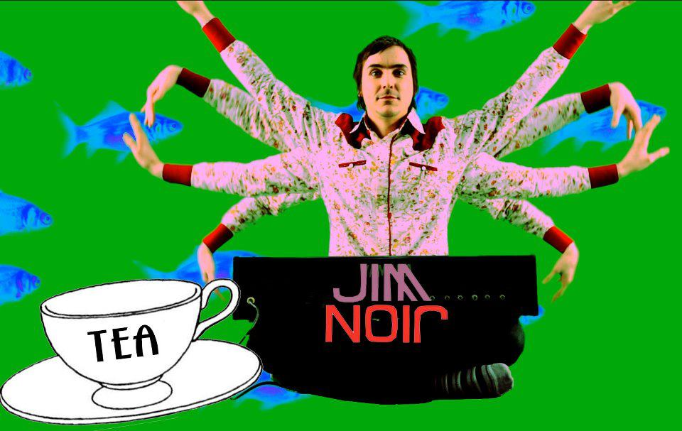 "Jim Noir - ""Tea"" poster"
