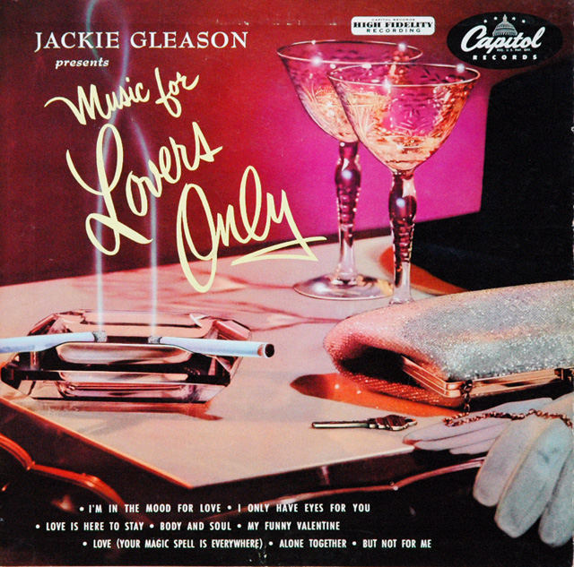 Jackie Gleason, Music for Lovers Only album cover