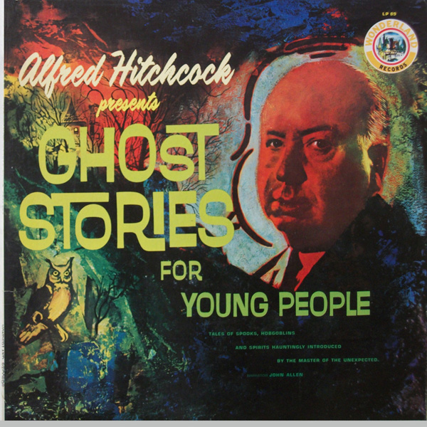 Alfred Hitchcock - Ghost Stories For Young People