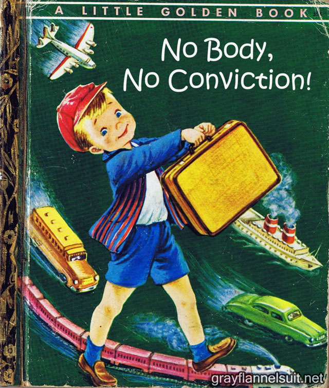 Little Golden Book parody - No Body, No Conviction