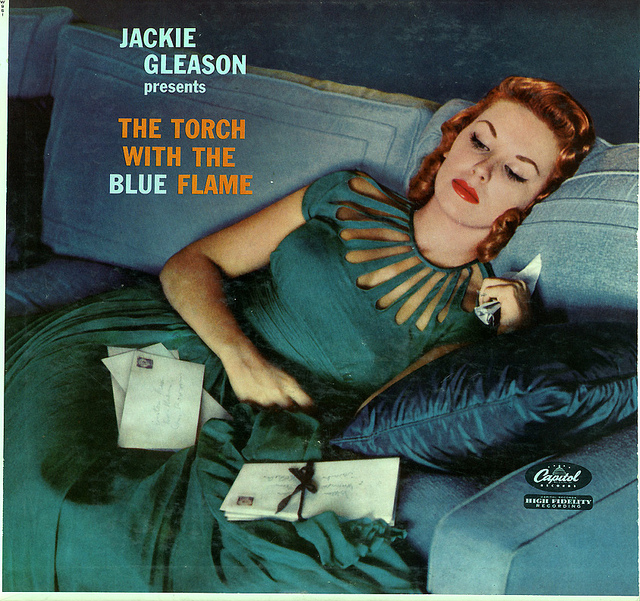 Jackie Gleason - The Torch With the Blue Flame (1958) album cover.