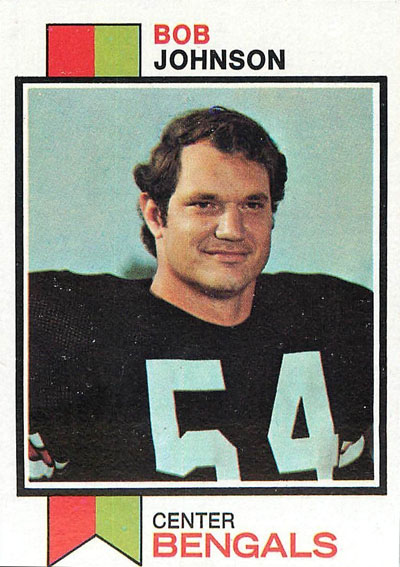 Bob Johnson 1973 Topps football card