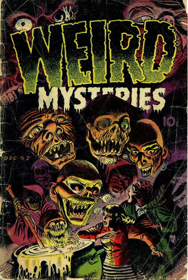 Weird Mysteries #2 - December 1952