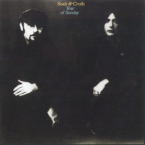 Seals and Crofts - Year of Sunday album cover