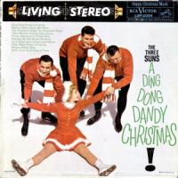 A Ding Dong Dandy Christmas! - The Three Suns