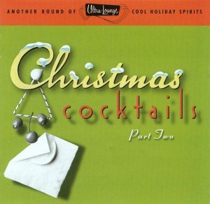 Ultra-Lounge: Christmas Cocktails Part Two (1997)