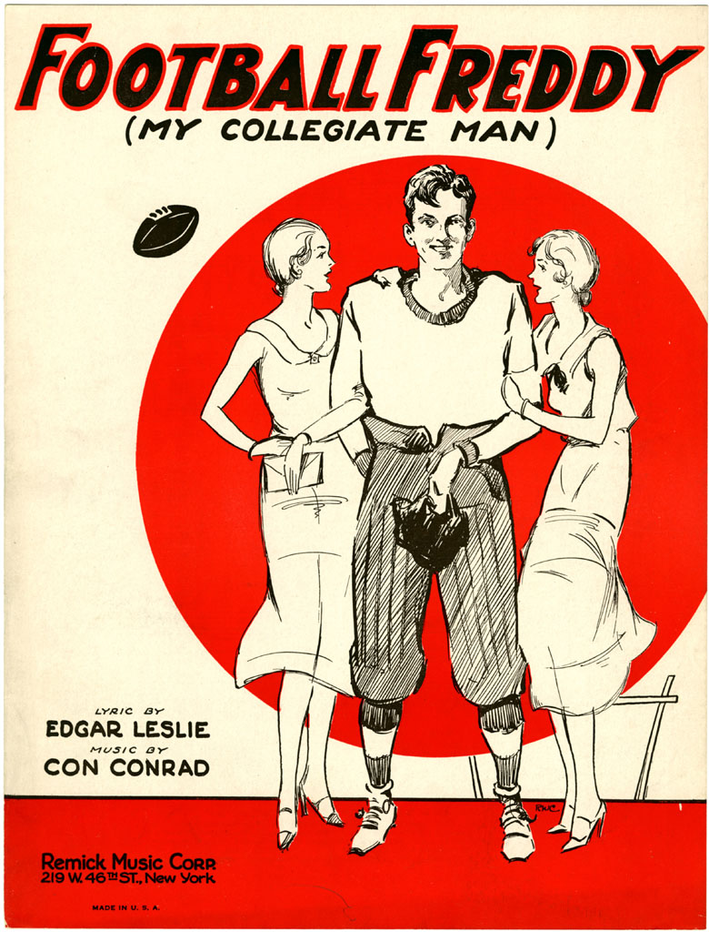 """Football Freddy (My Collegiate Man)"" - Edgar Leslie and Con Conrad, 1930"