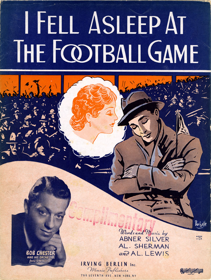 """I Fell Asleep at the Football Game"" - Abner Silver, Al Sherman, and Al Lewis, 1935"