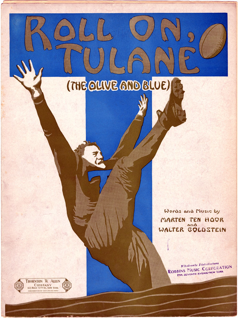 """Roll On, Tulane (The Olive and Blue)"" - Marten Ten Hoor and Walter Goldstein, 1925"
