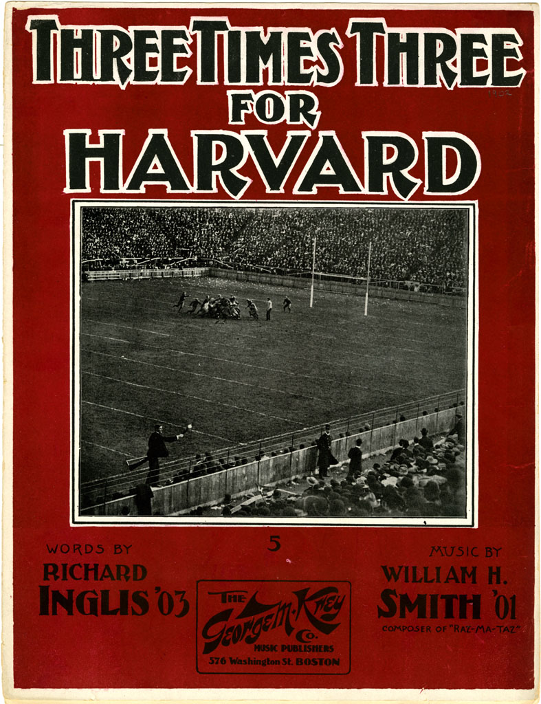 """Three Times Three for Harvard"" - Richard Inglis/William H. Smith, 1902"