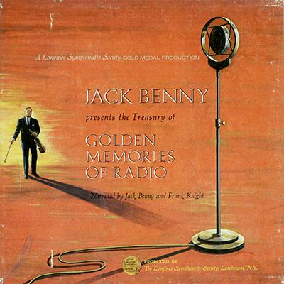 Jack Benny Presents the Treasury of Golden Memories of Radio