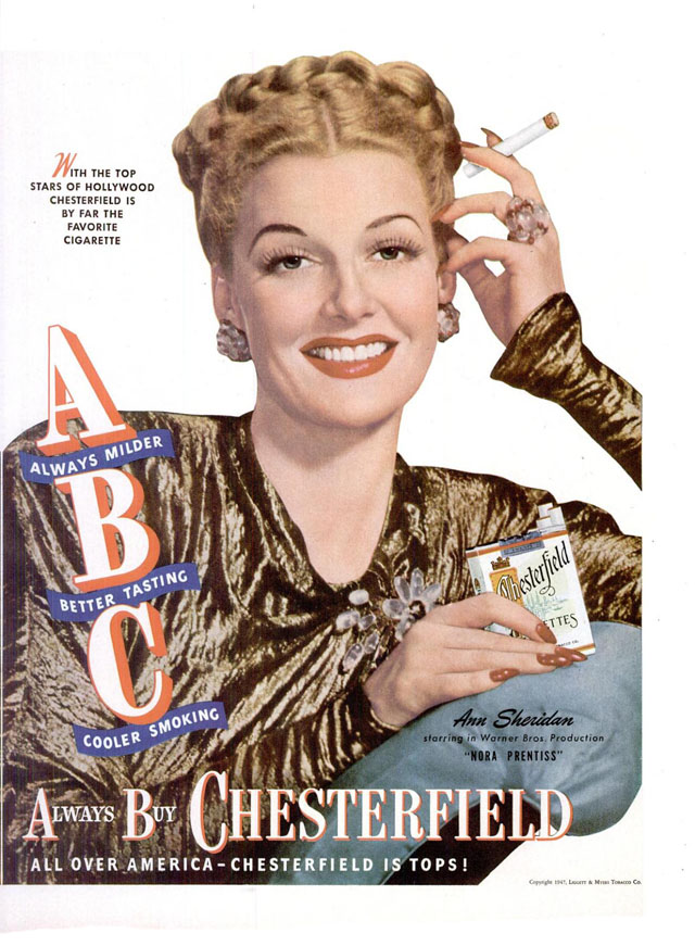 Celebrity Smoking Ad - Anne Sheridan for Chesterfield, 1947