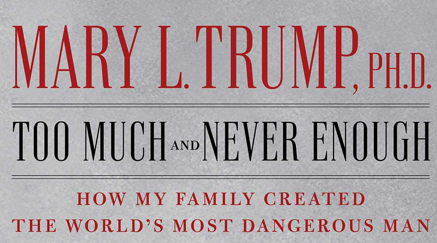 Book Report: Too Much and Never Enough: How My Family Created the World's Most Dangerous Man