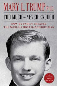 book cover, Too Much and Never Enough: How My Family Created the World's Most Dangerous Man
