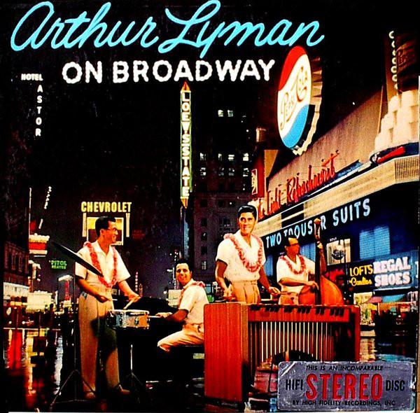 Arthur Lyman on Broadway